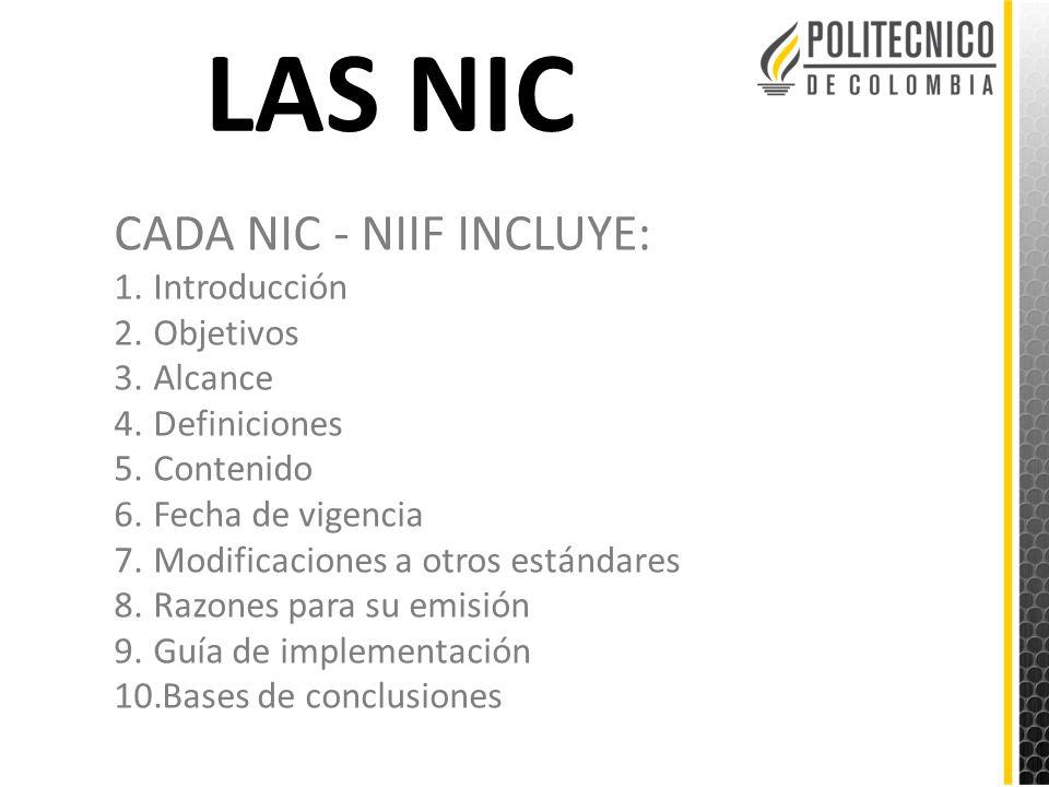 LAS NIC CADA NIC - NIIF INCLUYE: Introducción Objetivos Alcance