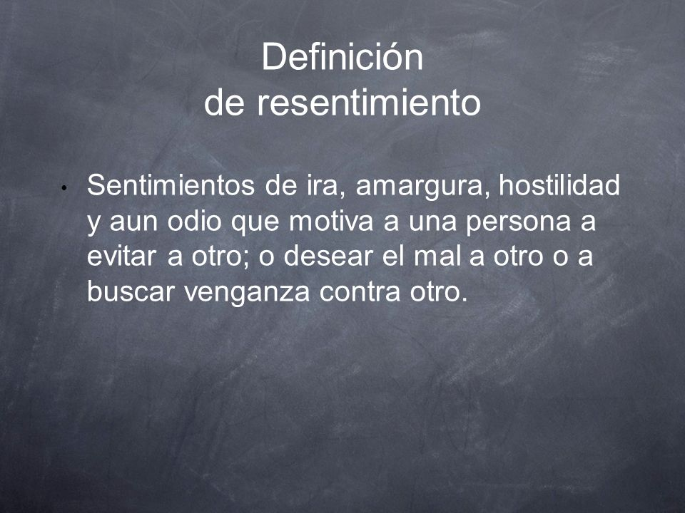 Definición de resentimiento