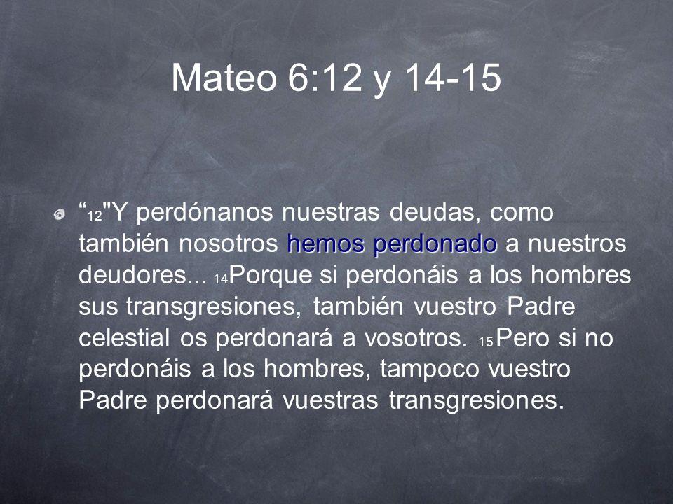 Mateo 6:12 y 14-15