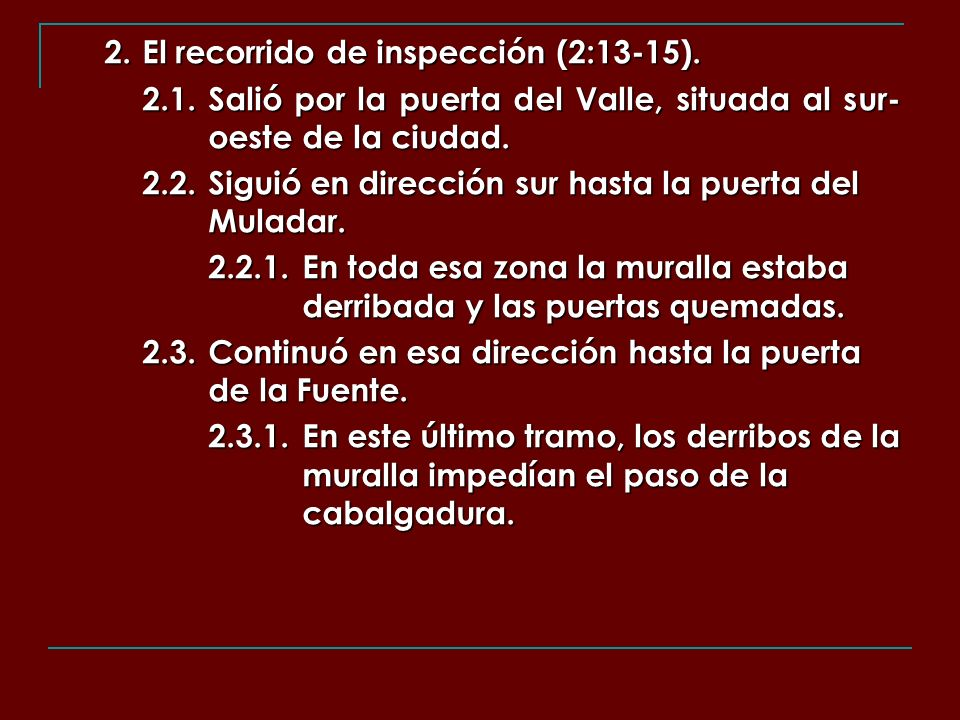2. El recorrido de inspección (2:13-15).