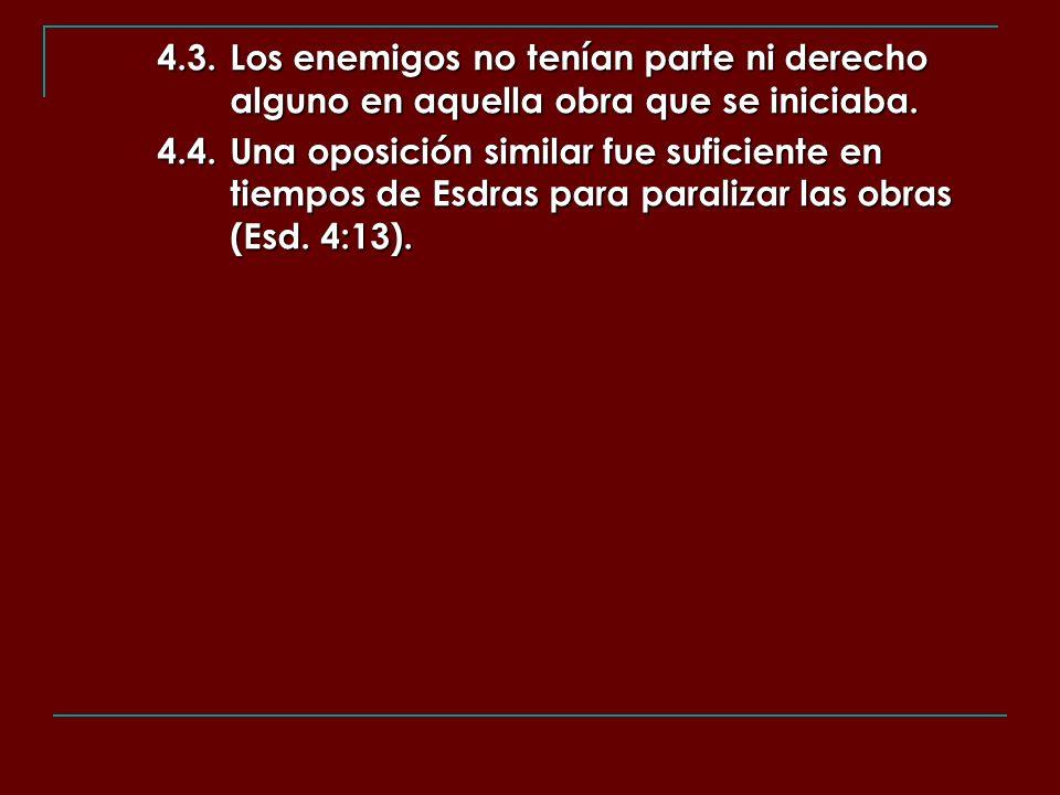 4. 3. Los enemigos no tenían parte ni derecho