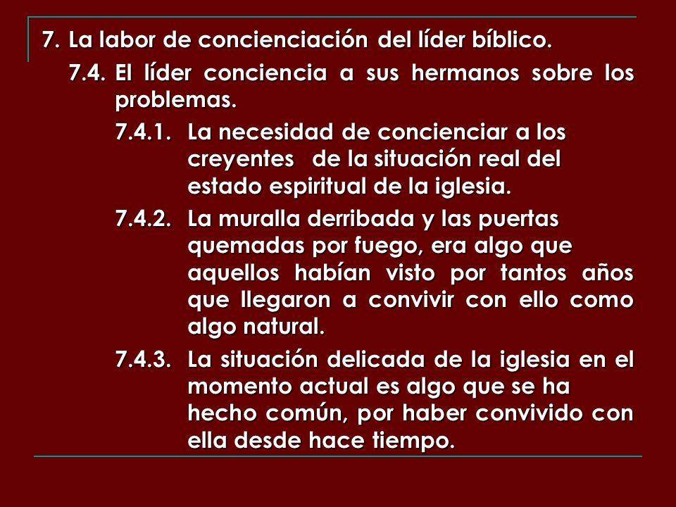 7. La labor de concienciación del líder bíblico.