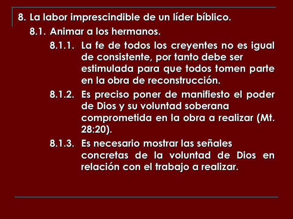 8. La labor imprescindible de un líder bíblico.