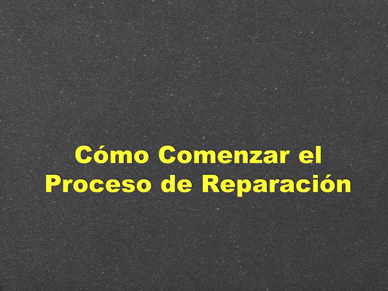 Cómo Comenzar el Proceso de Reparación