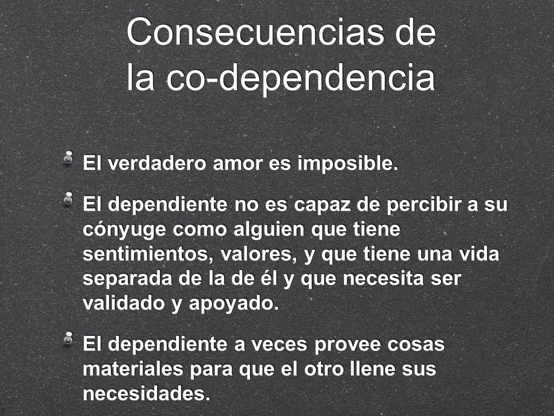 Consecuencias de la co-dependencia