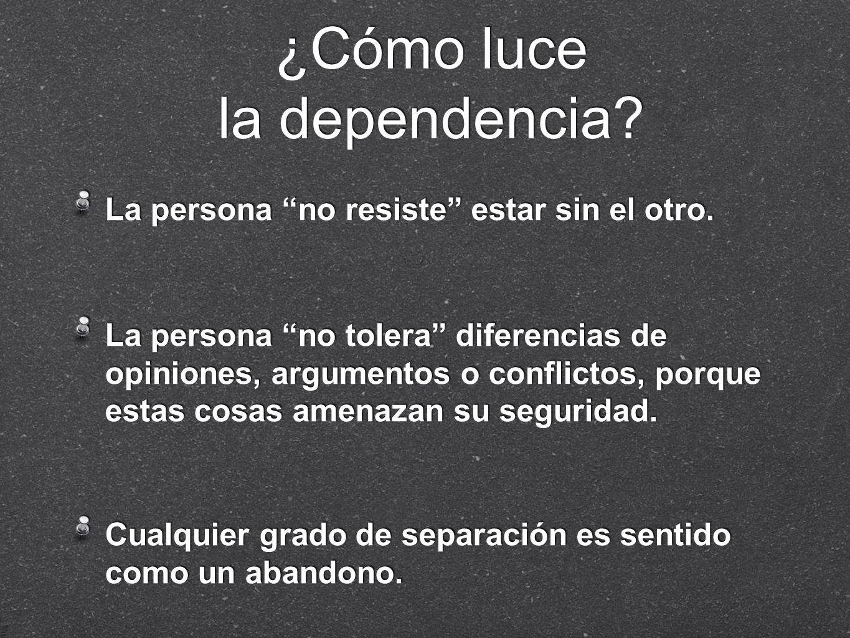 ¿Cómo luce la dependencia