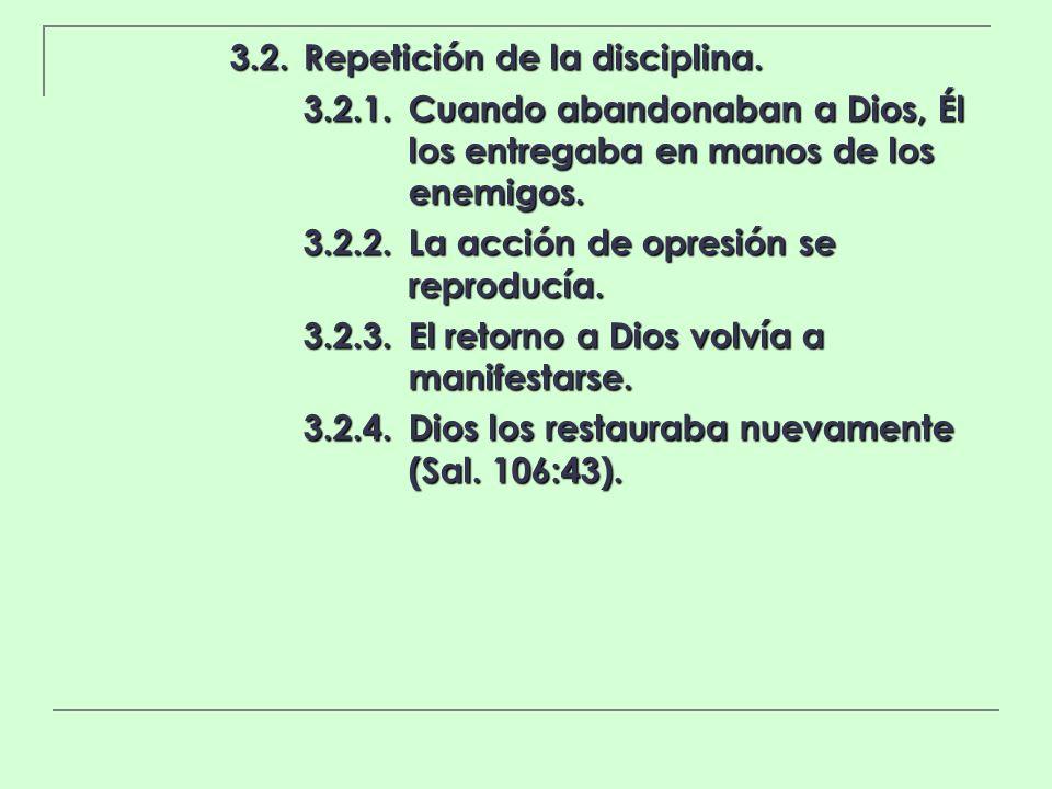 3.2. Repetición de la disciplina.