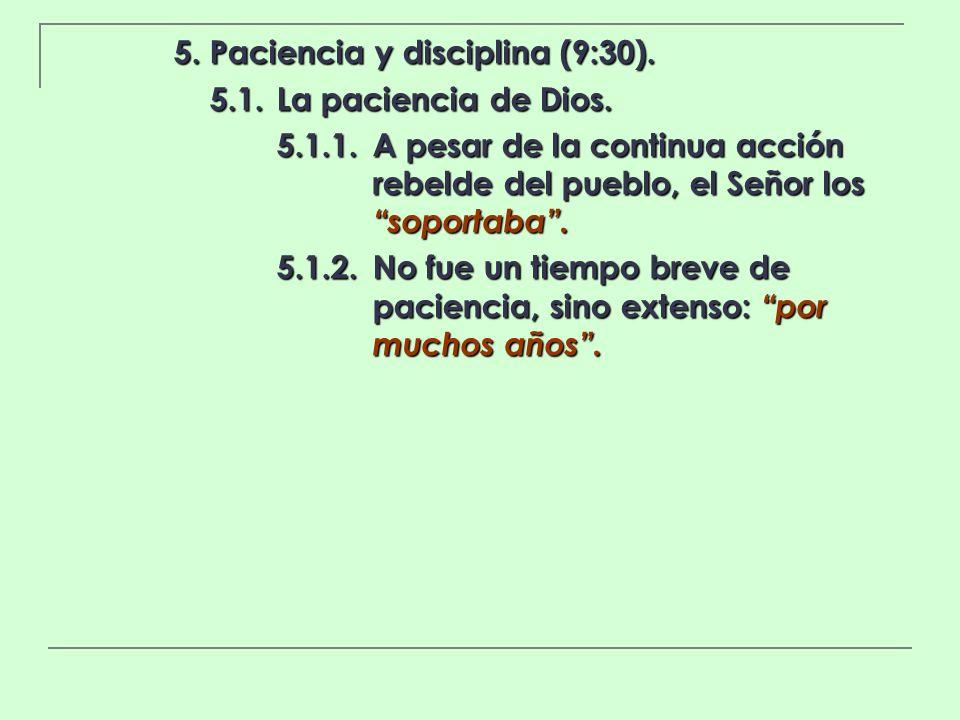 5. Paciencia y disciplina (9:30).