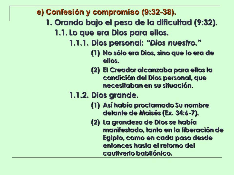 e) Confesión y compromiso (9:32-38).