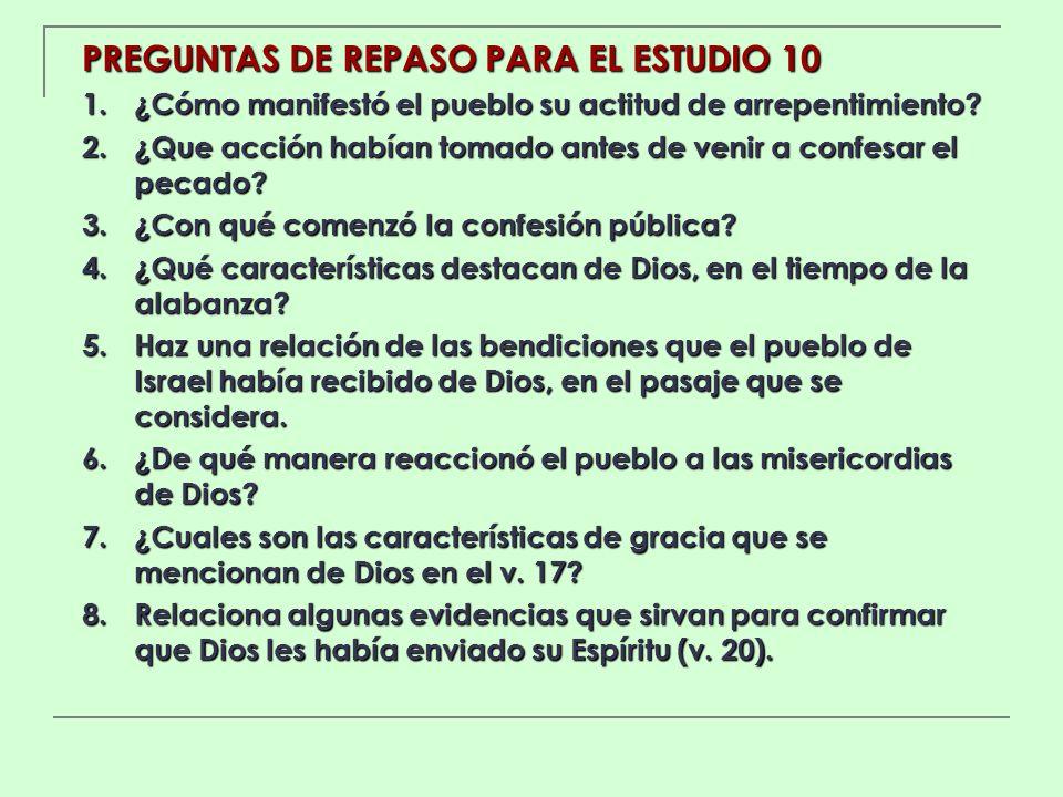 PREGUNTAS DE REPASO PARA EL ESTUDIO 10