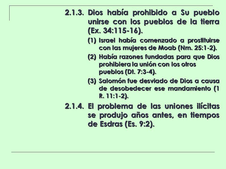 2. 1. 3. Dios había prohibido a Su pueblo