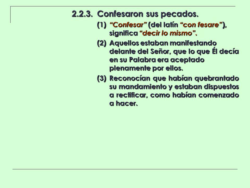 2.2.3. Confesaron sus pecados.
