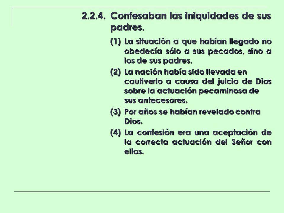2.2.4. Confesaban las iniquidades de sus padres.