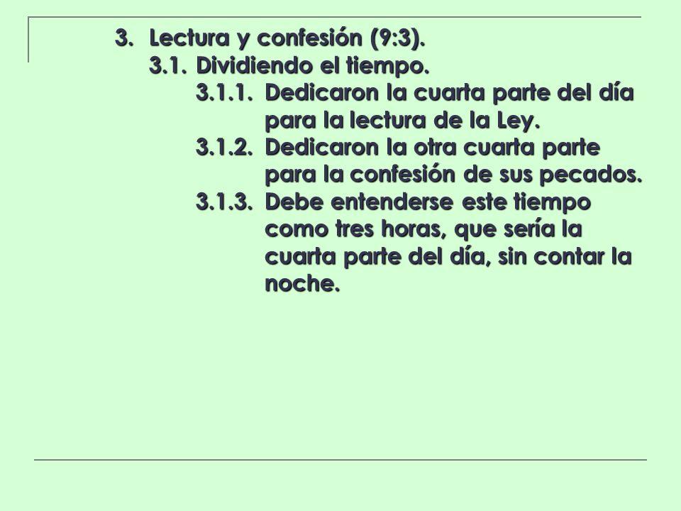 3.1.1. Dedicaron la cuarta parte del día para la lectura de la Ley.