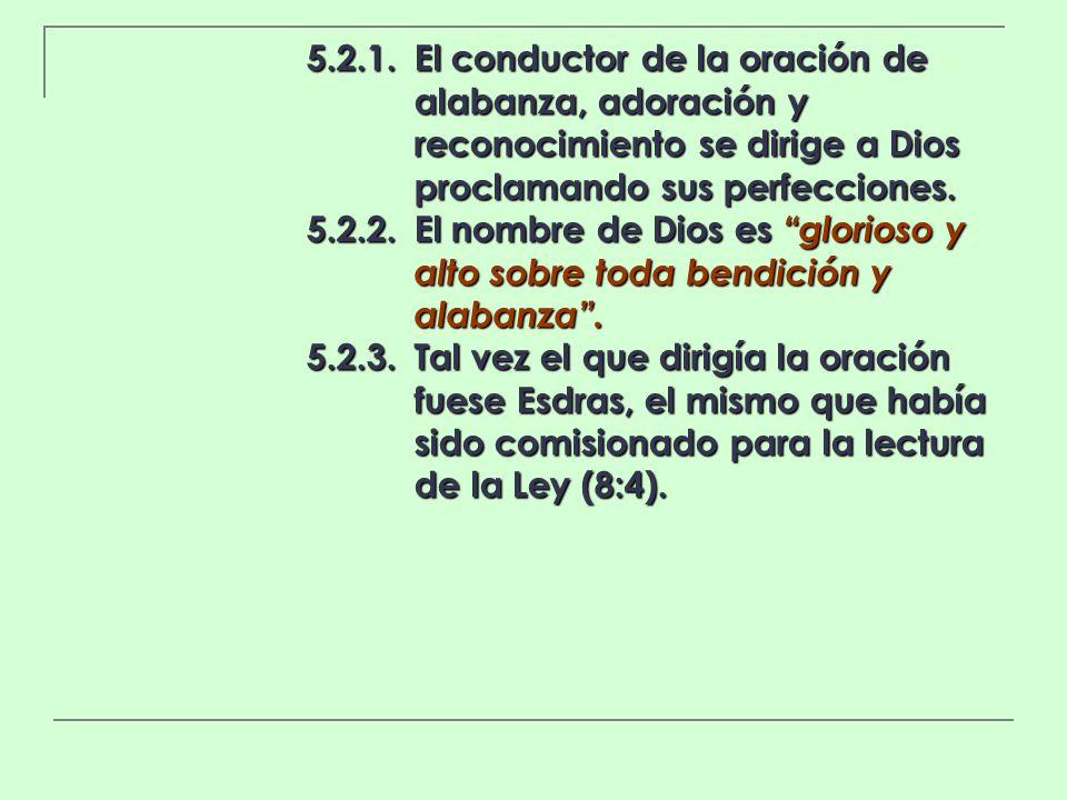 5. 2. 1. El conductor de la oración de. alabanza, adoración y