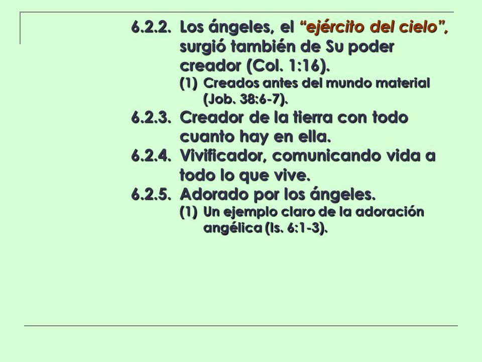 6.2.3. Creador de la tierra con todo cuanto hay en ella.