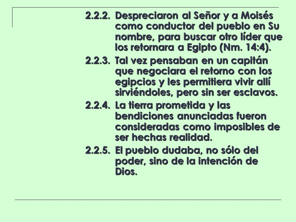 2. 2. 2. Despreciaron al Señor y a Moisés