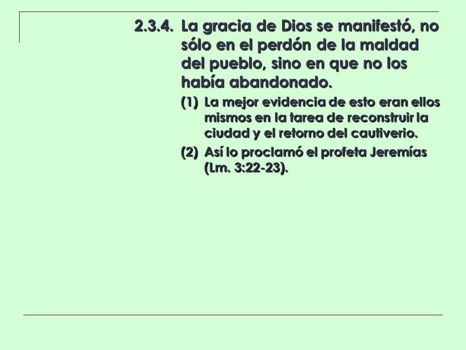 2. 3. 4. La gracia de Dios se manifestó, no