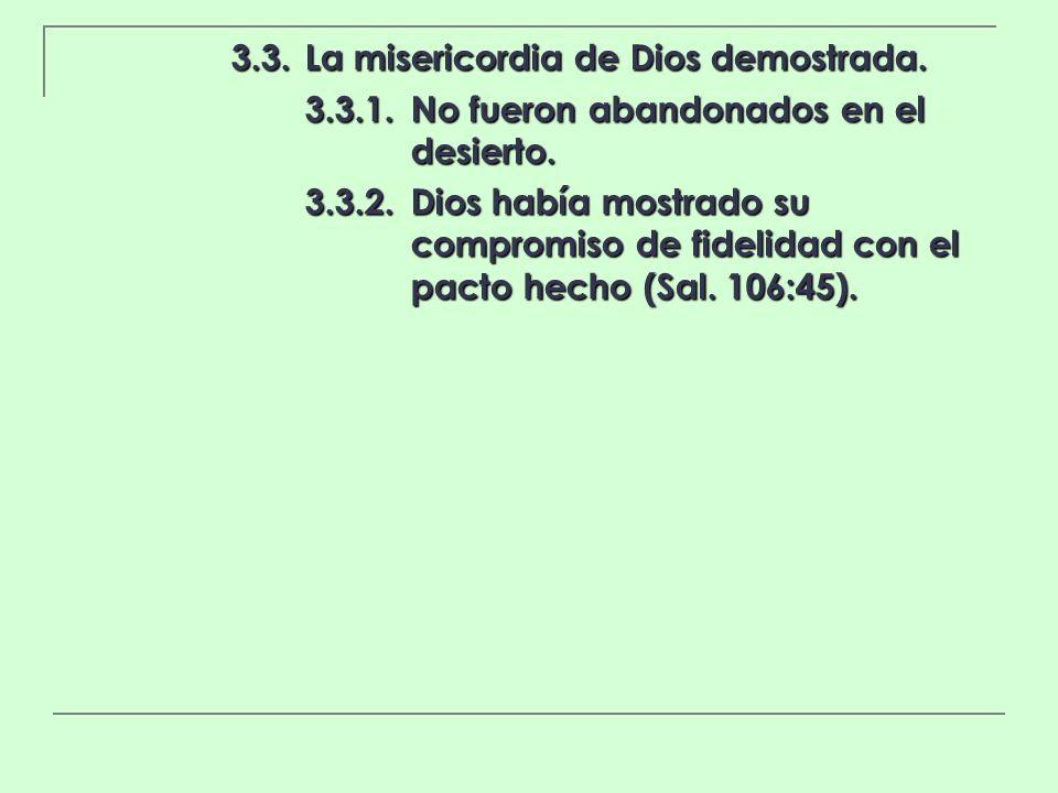 3.3. La misericordia de Dios demostrada.