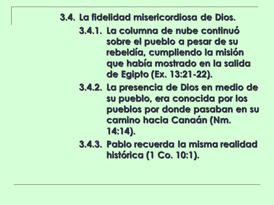 3.4. La fidelidad misericordiosa de Dios.