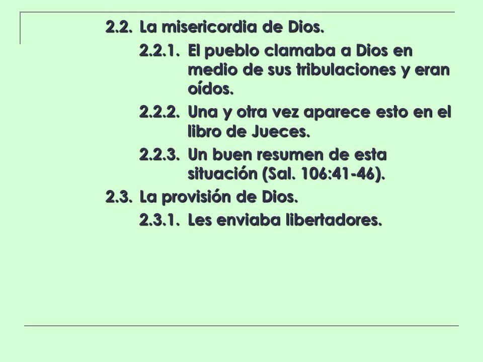 2.2. La misericordia de Dios.