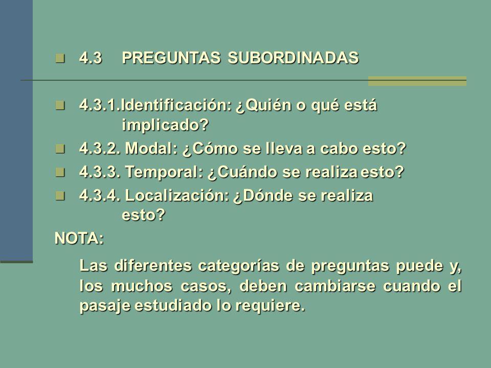 4.3 PREGUNTAS SUBORDINADAS