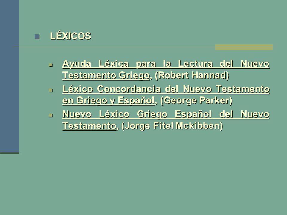 LÉXICOS Ayuda Léxica para la Lectura del Nuevo Testamento Griego, (Robert Hannad)