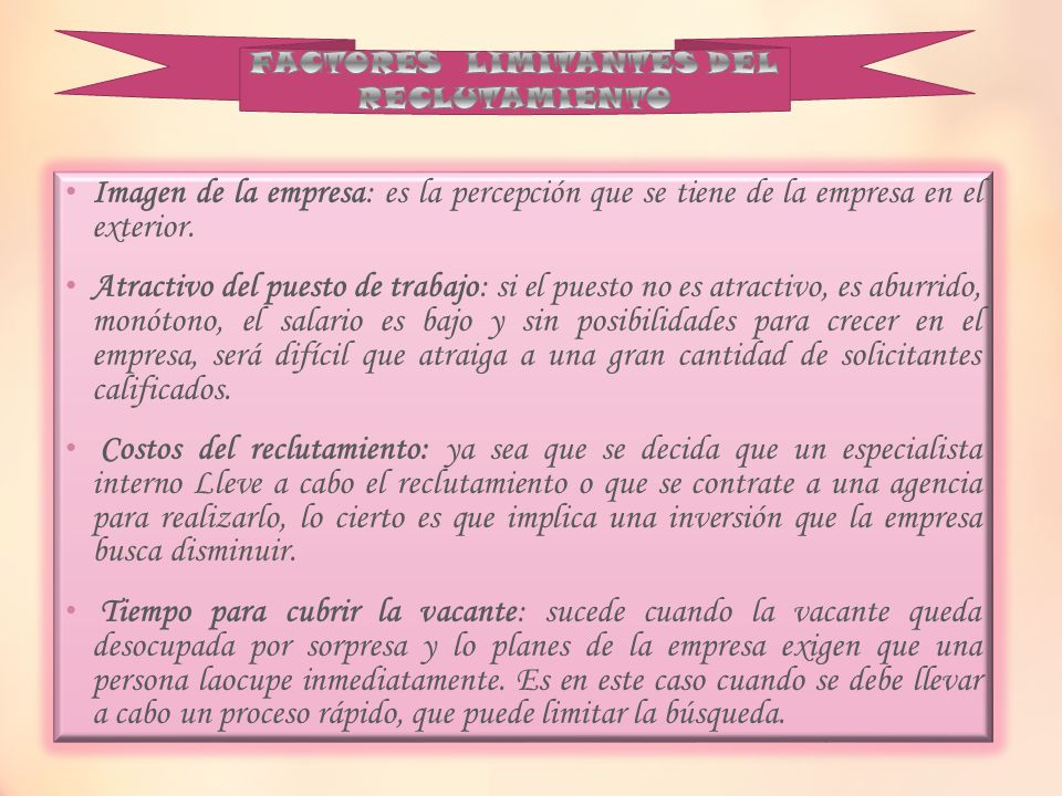 FACTORES LIMITANTES DEL RECLUTAMIENTO
