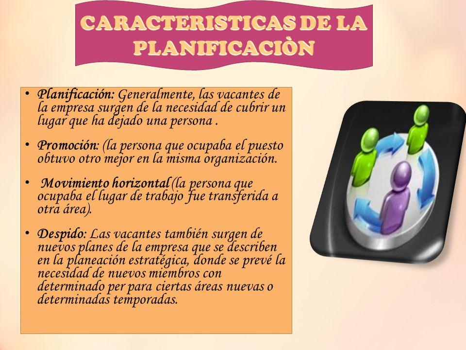 CARACTERISTICAS DE LA PLANIFICACIÒN