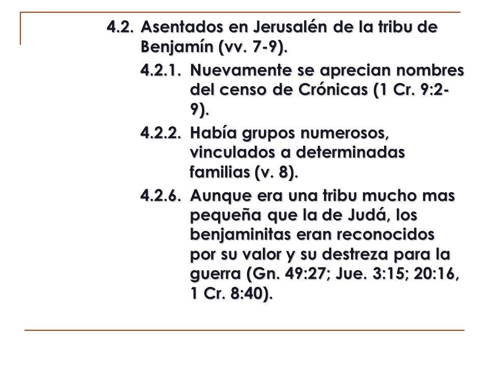 4.2. Asentados en Jerusalén de la tribu de Benjamín (vv. 7-9).