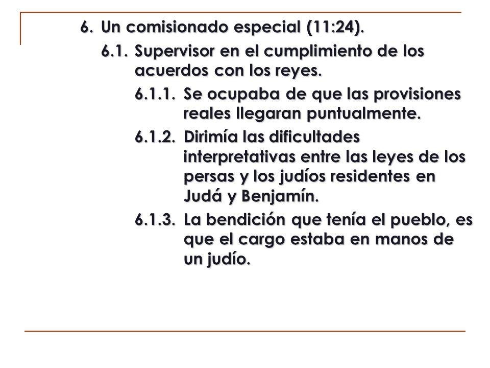 6. Un comisionado especial (11:24).