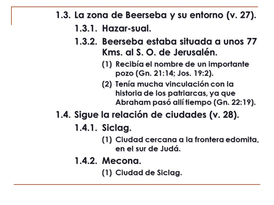 1.3. La zona de Beerseba y su entorno (v. 27). 1.3.1. Hazar-sual.