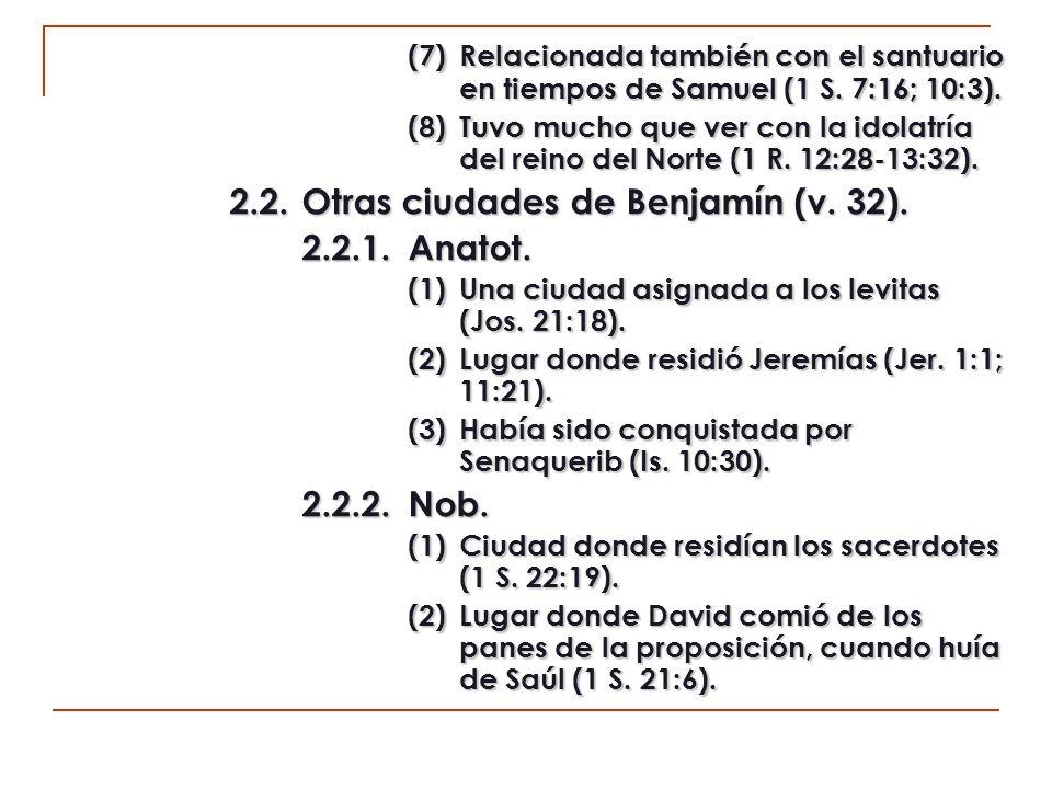 2.2. Otras ciudades de Benjamín (v. 32). 2.2.1. Anatot.