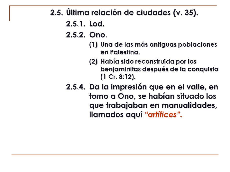 2.5. Última relación de ciudades (v. 35). 2.5.1. Lod. 2.5.2. Ono.
