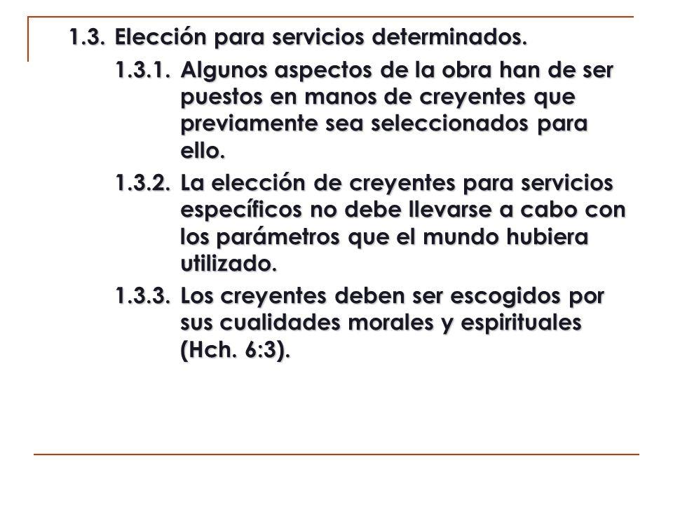 1.3. Elección para servicios determinados.