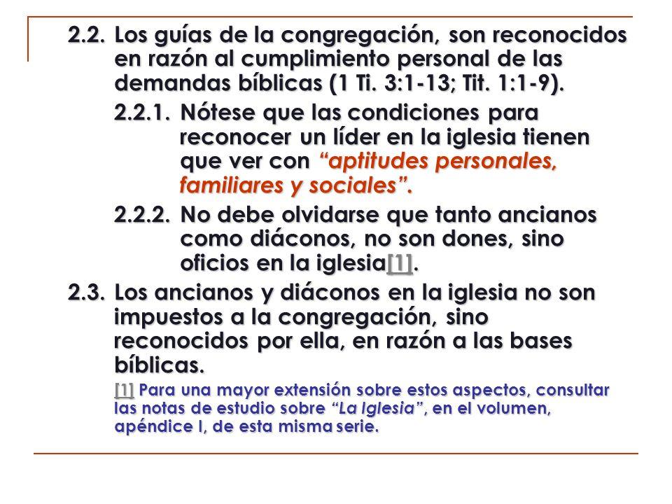 2. 2. Los guías de la congregación, son reconocidos