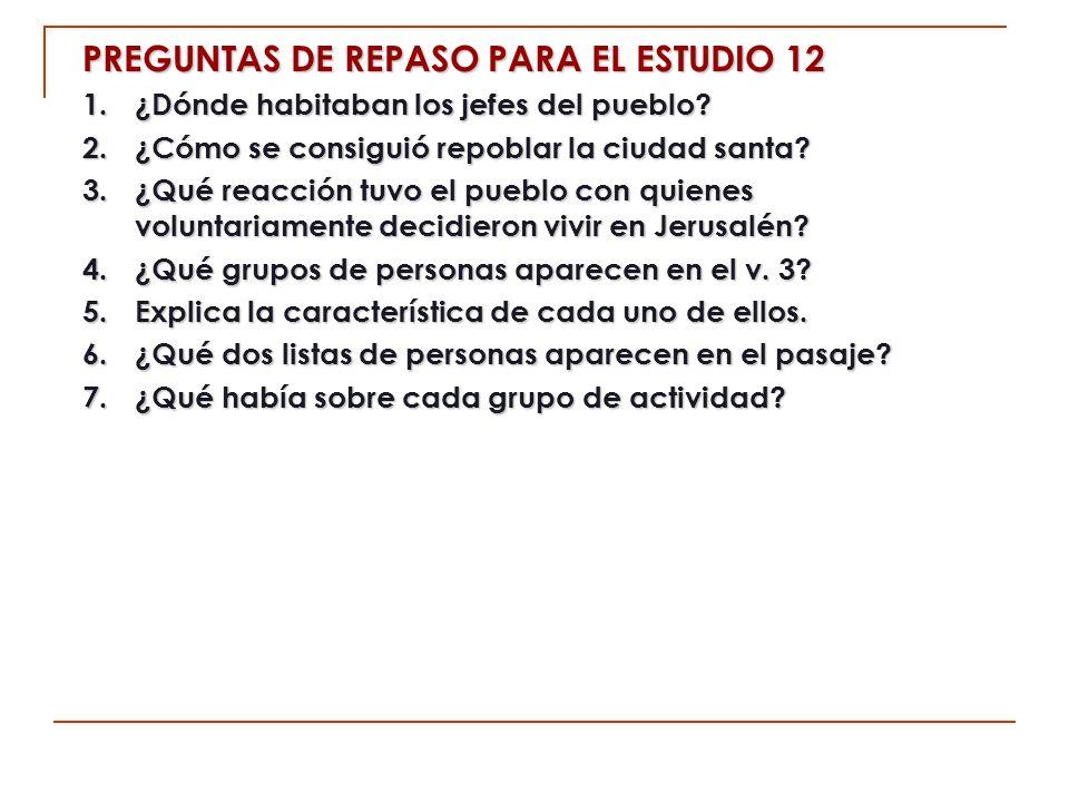 PREGUNTAS DE REPASO PARA EL ESTUDIO 12