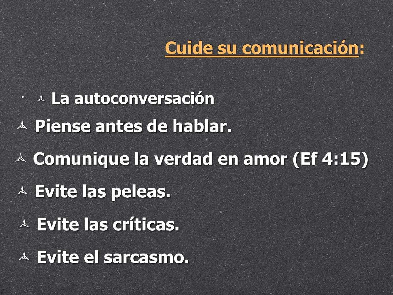 Cuide su comunicación:
