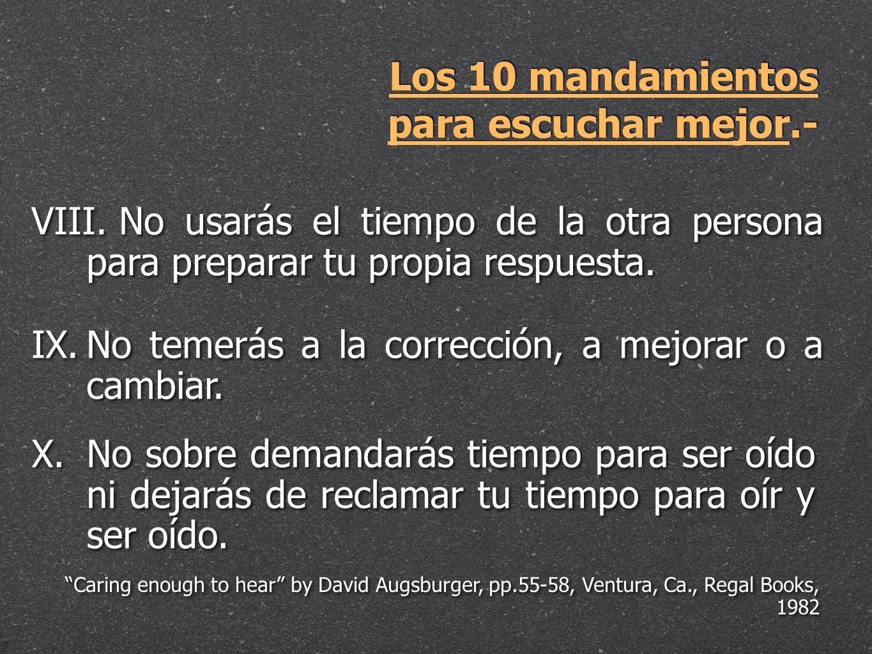 Los 10 mandamientos para escuchar mejor.-