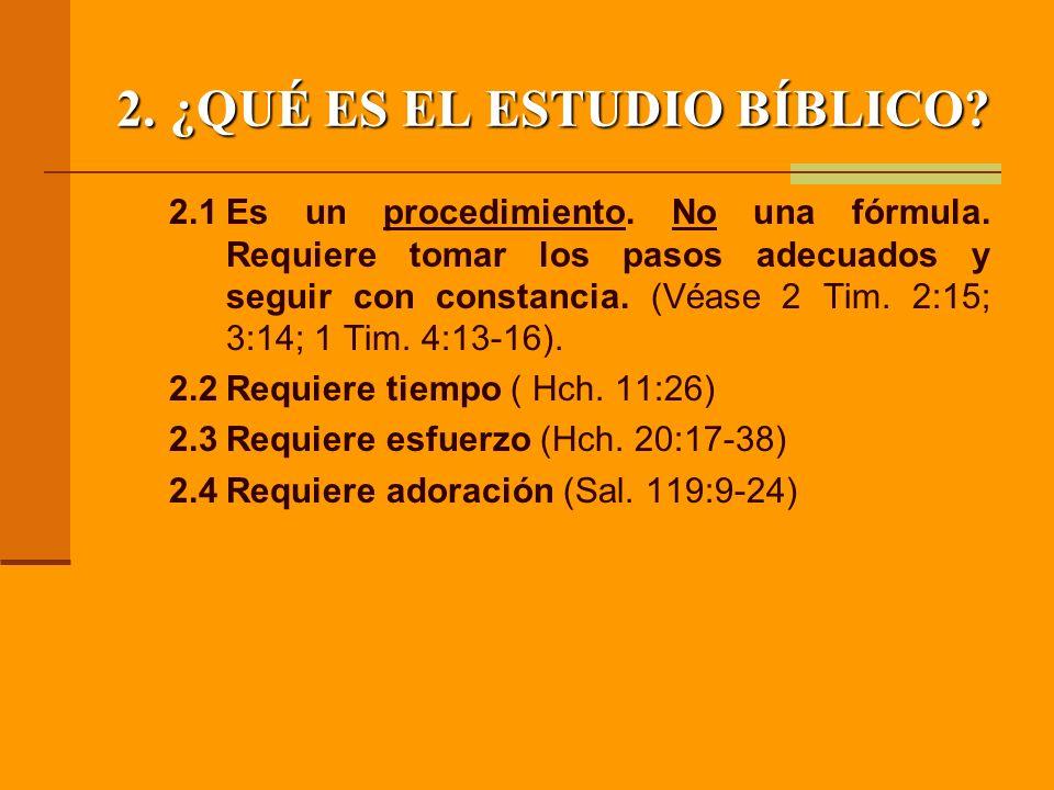 2. ¿QUÉ ES EL ESTUDIO BÍBLICO