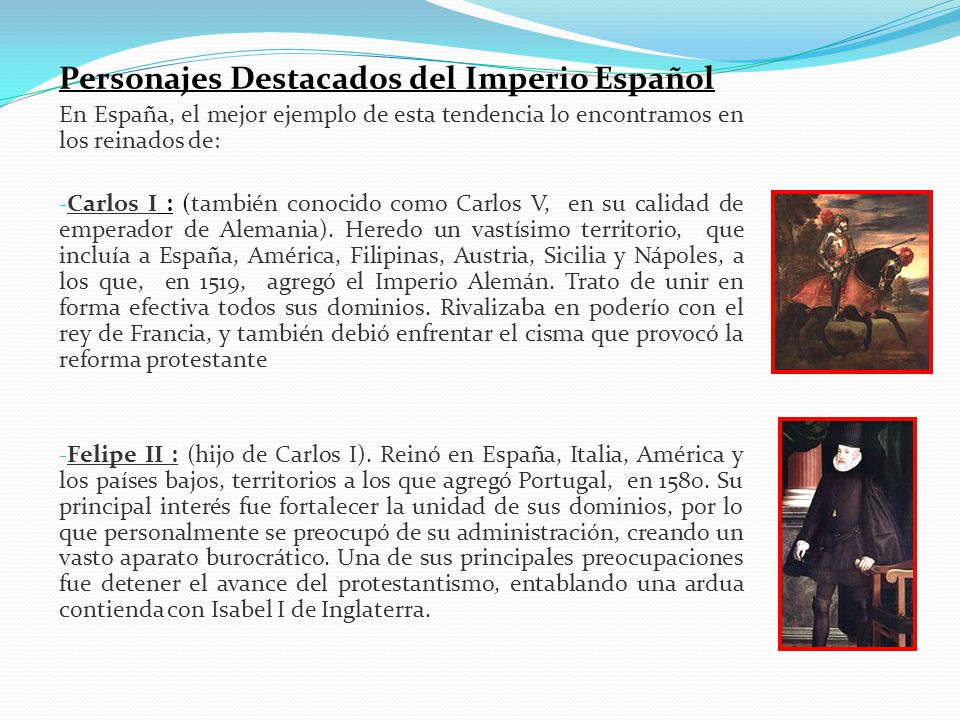 Personajes Destacados del Imperio Español