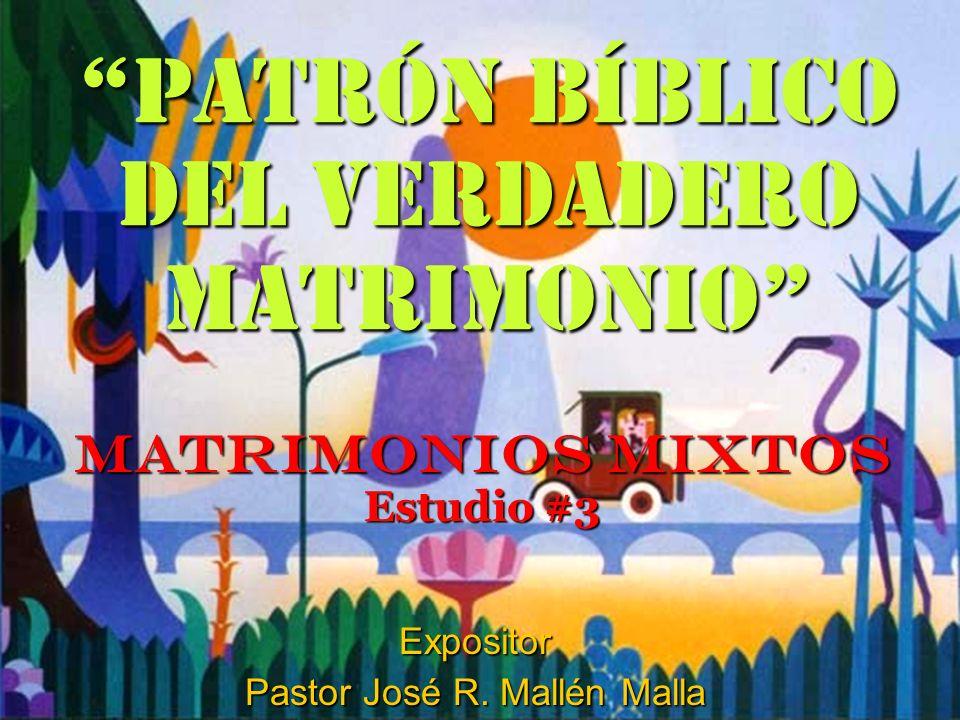 MATRIMONIOS MIXTOS Estudio #3