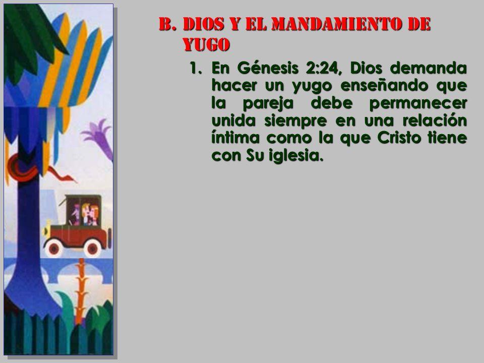 DIOS Y EL MANDAMIENTO DE YUGO