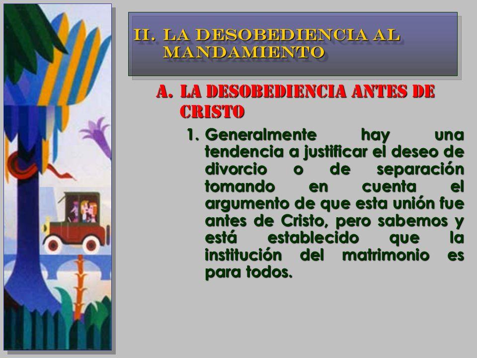 LA DESOBEDIENCIA ANTES DE CRISTO