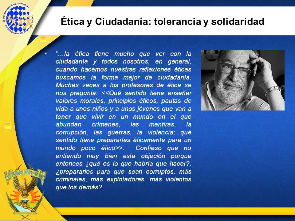 Ética y Ciudadanía: tolerancia y solidaridad