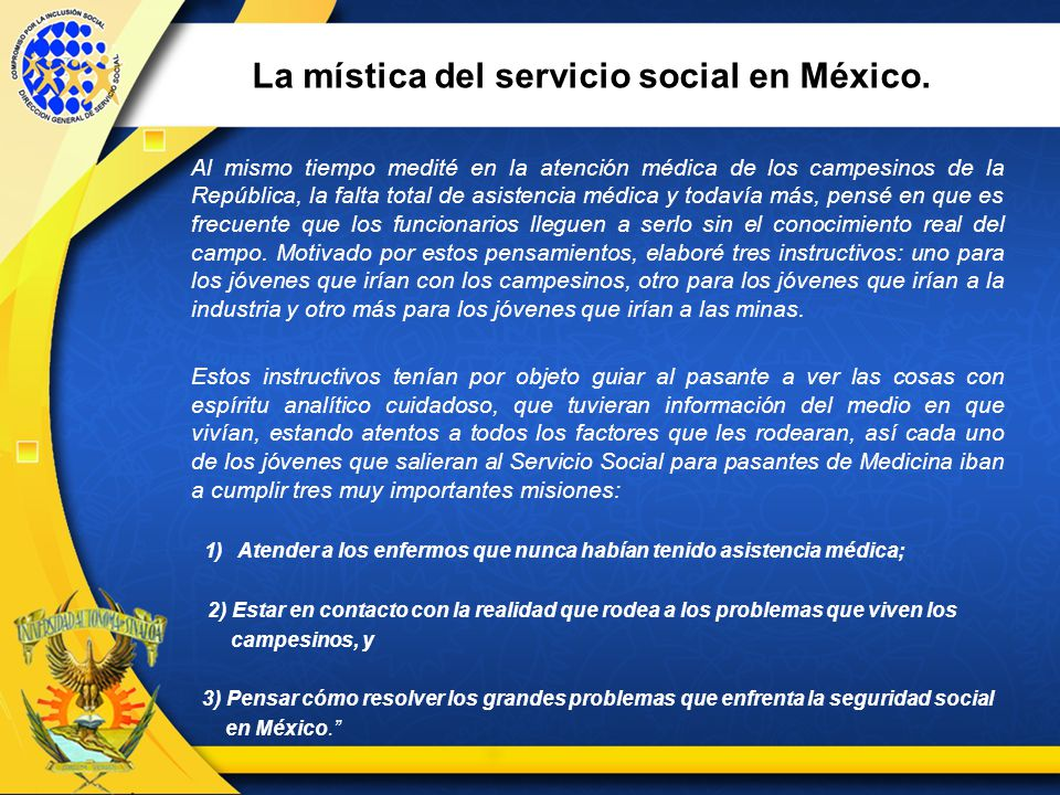 La mística del servicio social en México.