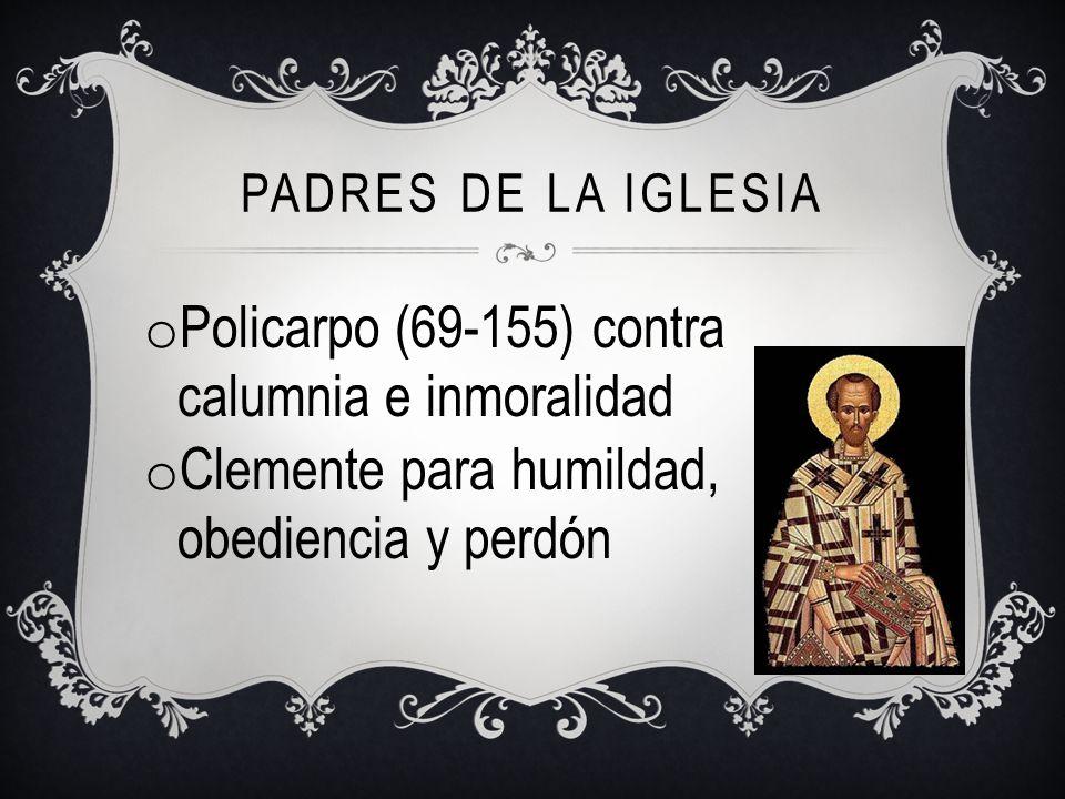 Policarpo (69-155) contra calumnia e inmoralidad