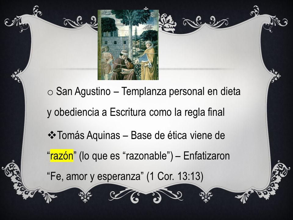 San Agustino – Templanza personal en dieta y obediencia a Escritura como la regla final