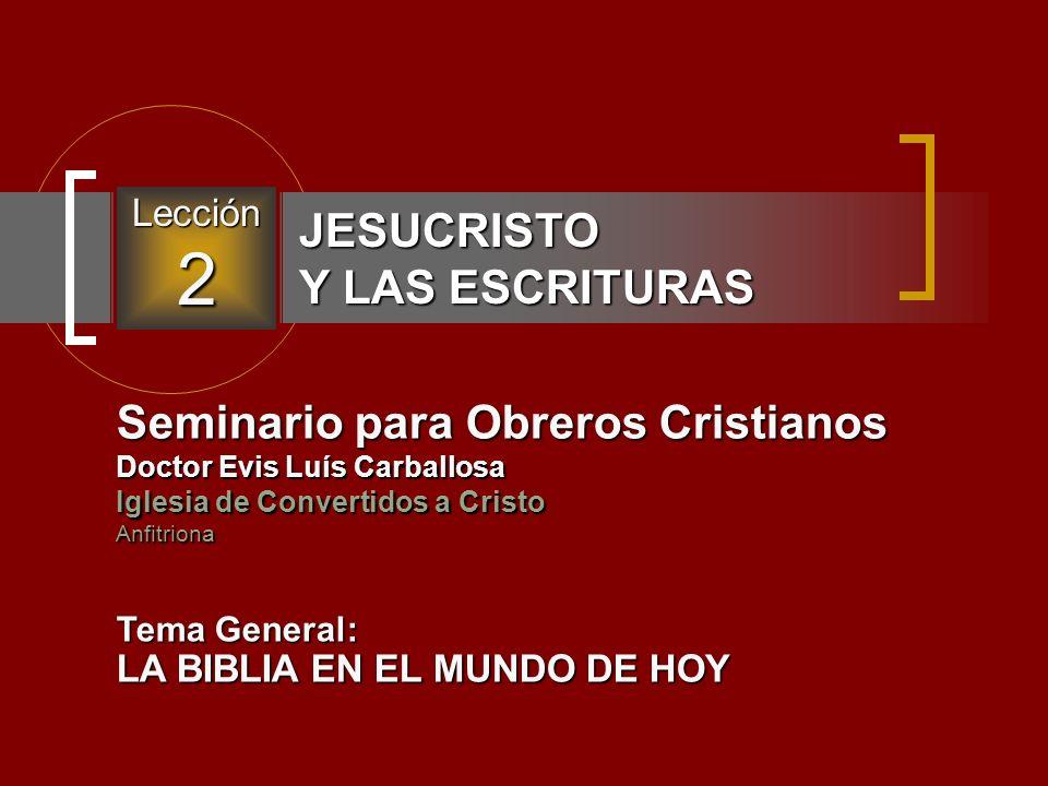 JESUCRISTO Y LAS ESCRITURAS