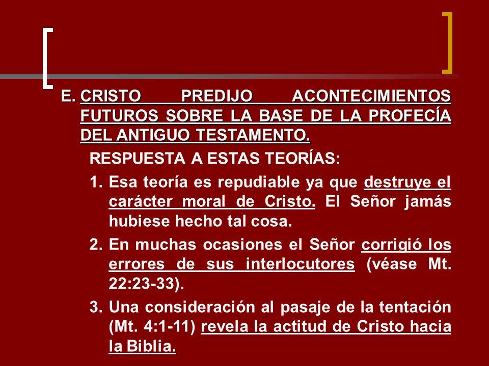 CRISTO PREDIJO ACONTECIMIENTOS FUTUROS SOBRE LA BASE DE LA PROFECÍA DEL ANTIGUO TESTAMENTO.